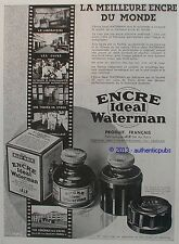 PUBLICITE ENCRE IDEAL WATERMAN JIF FABRICATION LABORATOIRE DE 1932 FRENCH AD PUB