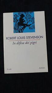 Stevenson: In difesa dei pigri. Archinto. 2002