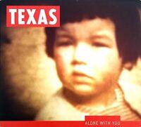 Texas Maxi CD Alone With You - England (VG+/EX+)