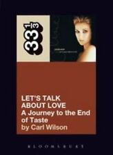 33 1/3: Celine Dion's Let's Talk about Love : A Journey to the End of Taste by …