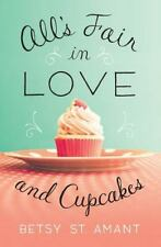 All's Fair in Love and Cupcakes by Zondervan Publishing Staff and Betsy St....