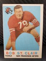 1958 Topps #58 Bob St. Clair HOF San Francisco 49ers / USF Dons