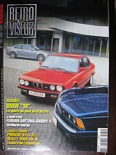 REVUE RETROVISEUR N°180 BMW M PORSCHE 911S HEALEY 3000 HONDA S600 MERCEDES 600