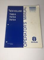 New Holland TN60A, TN70A, TN75A Operators Manual. New Holland Oem Manual 9/2003.