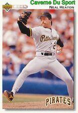 417 NEAL HEATON PITTSBURGH PIRATES BASEBALL CARD UPPER DECK 1992