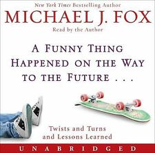 A Funny Thing Happened on the Way to the Future: Twists and Turns and Lessons Le