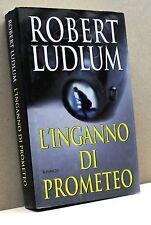 L'INGANNO DI PROMETEO - R. Ludlum [edizione Mondolibri S.p.A]