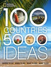 100 Countries, 5,000 Ideas: Where to Go, When to Go, What to See, What to Do Na