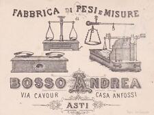 A8452) CARTONCINO. ASTI, FABBRICA DI PESI E MISURE BOSSO ANDREA, BILANCE.