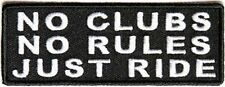No Clubs No Rules Just Ride MC Lone Wolf Motorcycle Biker Vest Patch PAT-3860