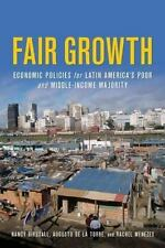 Fair Growth: Economic Policies for Latin America's Poor and Middle-Income Major