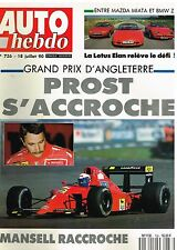 A20- Auto Hebdo N°736 Grand Prix d'Angleterre Prost Mansell,Lotus Elan