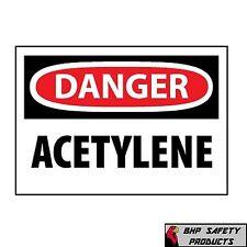 "DANGER ACETYLENE SIGN SAFETY OSHA 10"" X 14"" (.050 HIGH DENSITY RIGID PLASTIC)"