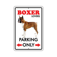 Parking For Boxer Lovers Only Novelty Aluminum Metal 8x12 Dog Sign