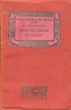 David KER ( Marie de Chateau-Verdun ) . DANS LES SABLES DU DESERT .