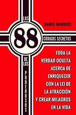 Los 88 Códigos Secretos de Los Poderosos : Toda la Verdad Oculta Acerca de...