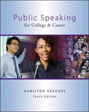 Public Speaking for College and Career by Hamilton Gregory (2012, 10th Edition