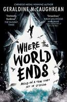 Where the World Ends by Geraldine McCaughrean, NEW Book, FREE & Fast Delivery, (