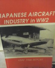 JAPANESE AIRCRAFT INDUSTRY IN W.W.II -USAF 1946 REPORT-GALAGO PUBLISHER JAPAN