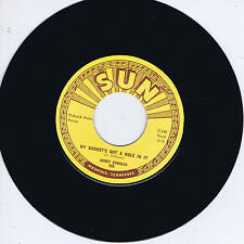 SONNY BURGESS - MY BUCKET'S GOT A HOLE IN IT (Killer SUN label ROCKABILLY) REPRO