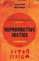 Reproductive Justice, Paperback by Ross, Loretta J.; Solinger, Rickie, ISBN 0...