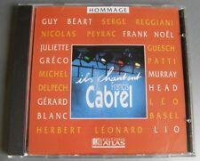 ILS CHANTENT CABREL (CD) REGGIANI DELPECH GRECO M. HEAD BEART PEYRAC LEONARD LIO