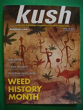 KUSH Magazine - Cannabis Apr 2011 GANJA Marijuana; Weed History, Meaning of 420+