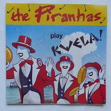 THE PIRANHAS Play Kwela ! Tom Hak SIR 4044 reggae