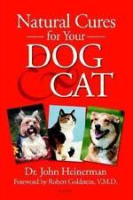 Natural Cures for Your Dog & Cat Dr. John Heinerman Paperback