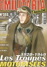 MILITARIA N°255 TROUPE MOTORISE 1920-40 / ZELTBAHN / 24e BACP / MARINES VIETNAM