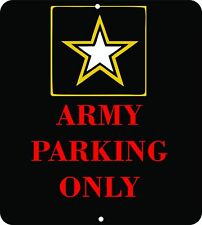 Army Parking Sign Custom Made  8 X 10