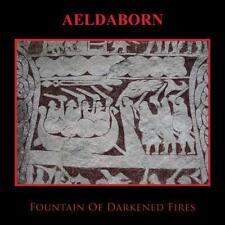 Aeldaborn-Fountain of darkened fires CD Death in June degli affari interni montagne Forseti