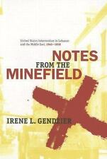 History and Society of the Modern Middle East: Notes from the Minefield :...