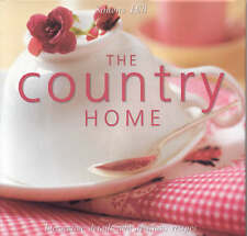 Country Home: Decorative Details and Delicious Recipes, Simona Hill, New Book