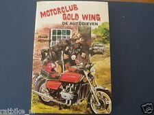MOTORCLUB HONDA GOLD WING DE AUTODIEVEN MOTORCYCLE COVER BOY BOOK DUTCH