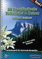 Steirische Harmonika Noten : 30 Alpenländische Volkslieder & Weisen 1 - LEICHT