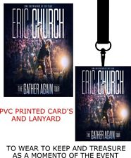 Eric Church The Gather Again Tour PVC LANYARD PASS VIP  LANYARD