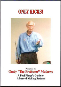 Grady Mathew's ONLY KICKS DVD - The Last Update of his Breakthrough Instruction.