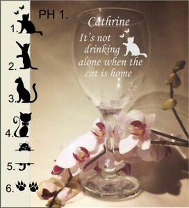 PERSONALISED ENGRAVED WINE GLASS IT'S NOT DRINKING ALONE IF THE CAT IS HOME GIFT