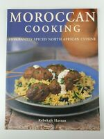 Moroccan Cooking: Fragrantly Spiced North African Cuisine by Rebekah Hassan...