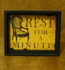 "SIGNS #37669A REST FOR A MINUTE, 3.75"" x 4.75"" NEW from Retail Store"