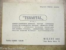 Vecchio biglietto da visita TERMITAL Milano Viale Monte Santo Lampade Televisori