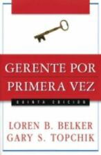 NEW - Gerente por primera vez (Spanish Edition)