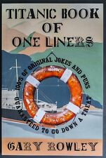 Titanic Book of One Liners by Gary Rowley (Paperback 2017)