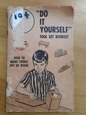 Vintage Do-it-yourself Toolset Booklet How To Make Things Out Of Wood