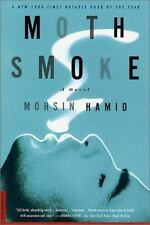 Moth Smoke: A Novel, Hamid, Mohsin, New Book
