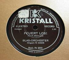 Blas Orchester W. Goehr - Feuert los ! / El Capitän KRISTALL (1551)