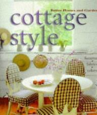 Cottage Style : Furniture, Fabrics, Colors by Better Homes and Gardens Editors (