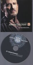 Johnny Hallyday CD promo et maintenant 1 titre au stade de France  2009