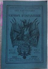 PETITE BIBLIOTHEQUE ARMEE FRANÇAISE - CARTOUCHES & CAISSON D'INFANTERIE
